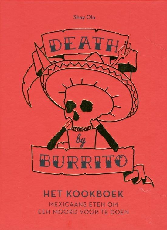 Zomersfeer kookboek tip foodblog Foodinista burrito kookboek death by Burrito