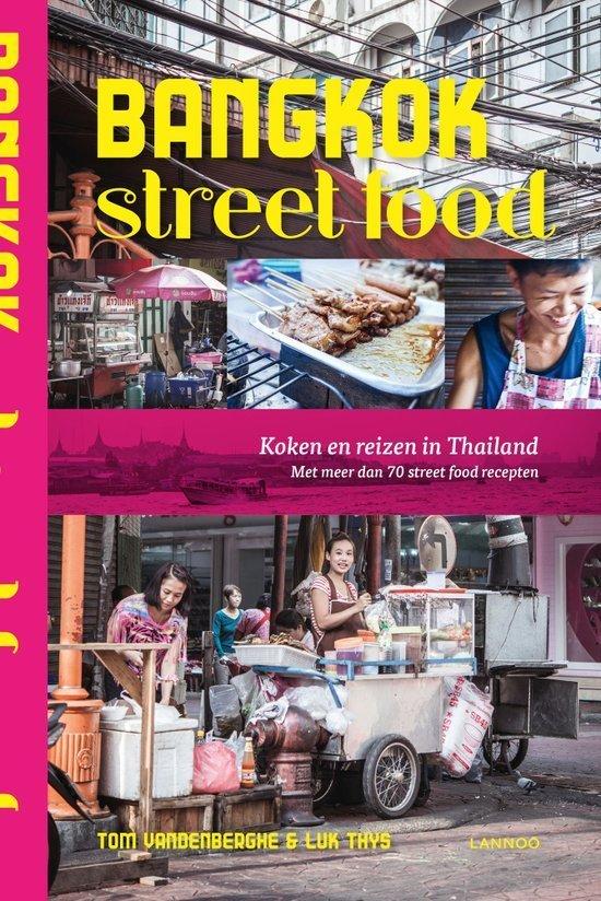 Bangkok streetfood kookboeken trend kookboek tip foodblog Foodinista
