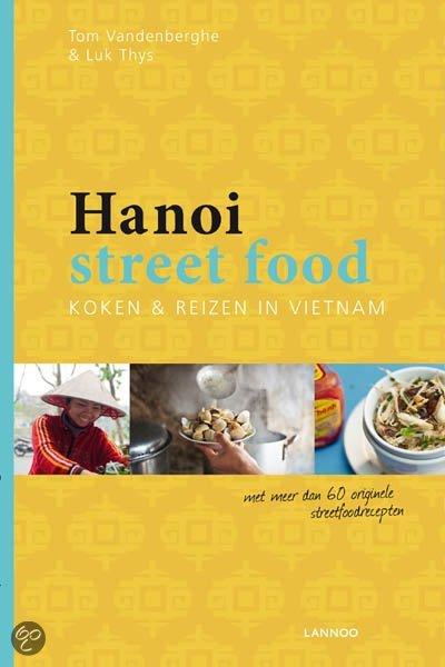 Hanoi Streetfood kookboek trend foodblog Foodinista kookboeken tips