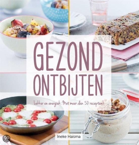 Gezond ontbijten kookboek ontbijt kookboeken trend foodblog Foodinista kookboek tips
