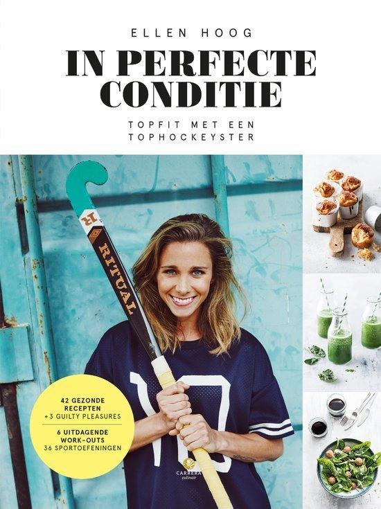 in perfectie conditie Ellen hoog fit september maand kookboeken foodblog Foodinista