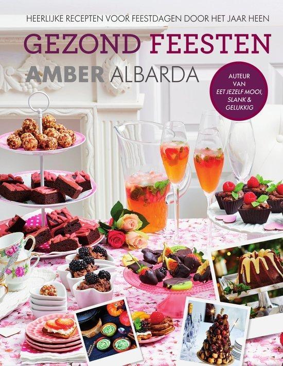 Gezond Feesten Amber Albarda boekentip Foodblog Foodinista