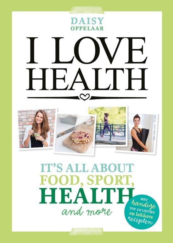 I love health gezonde kookboeken tips foodblog Foodinista