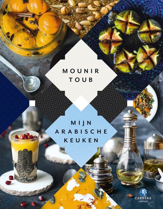 Nieuwste kookboeken tips met een vleugje reizen Mijn Arabische Keuken van Mounir Toub