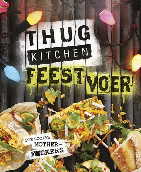 Nieuw kookboek Thug Kitchen Feestvoer foodblog Foodinista
