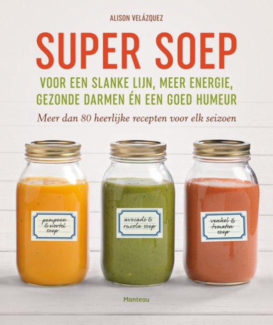 Winactie voor soep kookboek Supersoep foodblog Foodinista
