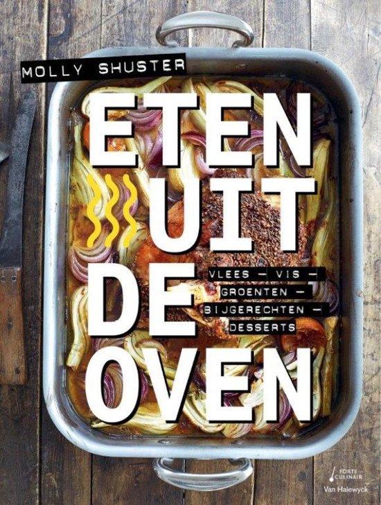 Kookboeken die je wilt hebben Eten uit de oven tips van foodblog Foodinista