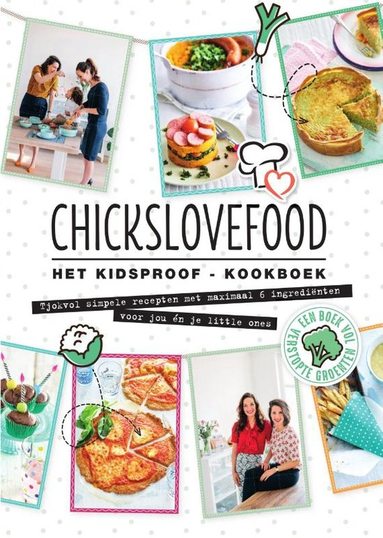 Lente kookboeken tips kindvriendelijk Chicks love food Kidsproof kookboek foodblog Foodinista