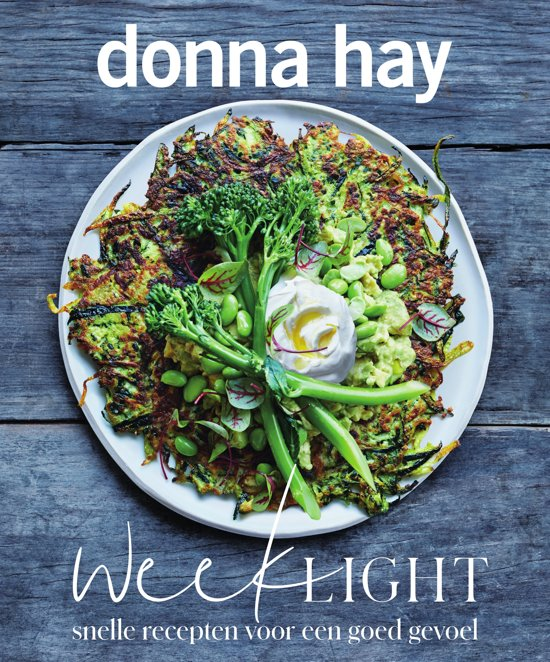 Kookboek Donna Hay Week Light Kookboeken tips 2019 van Foodblog Foodinista