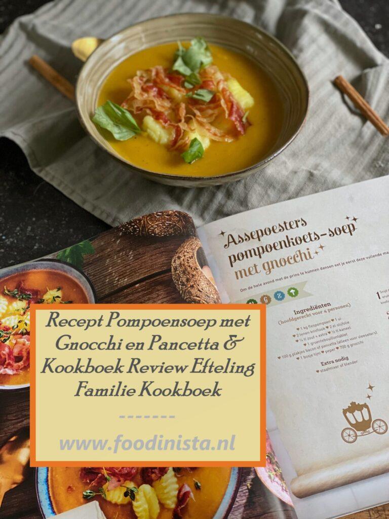 Pompoensoep met Gnocchi en Pancetta - Assepoester Pompoensoep recept uit Het Efteling Kookboek