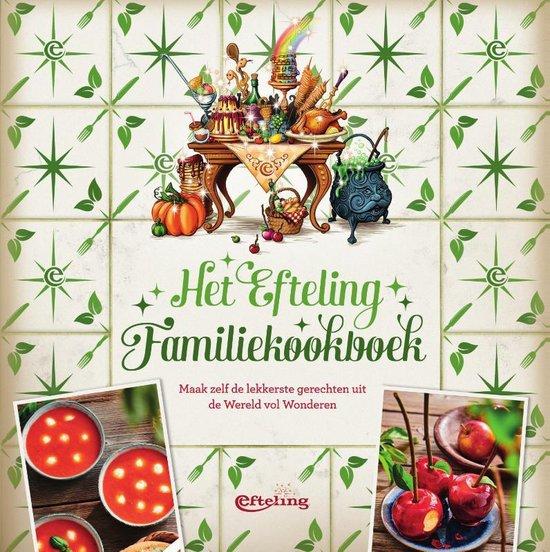 Favoriete kookboeken 2020 - Efteling familiekookboek - Kookboek met gezinsrecepten - Tips van Foodinista
