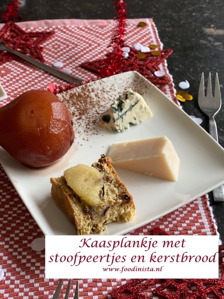 Kaasplankje met stoofpeertjes en kerstbrood - Foodblog Foodinista