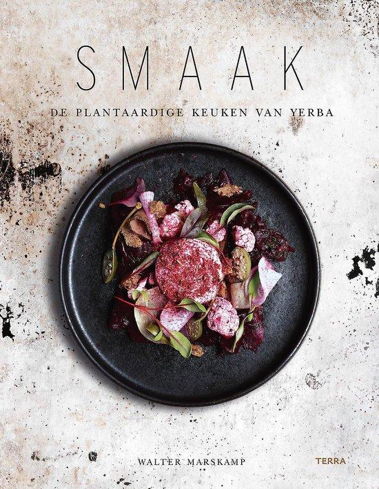 Kookboek Smaak van Restaurant Yerba Plantaardig koken - Kookboeken tips 2020 van Foodblog Foodinista