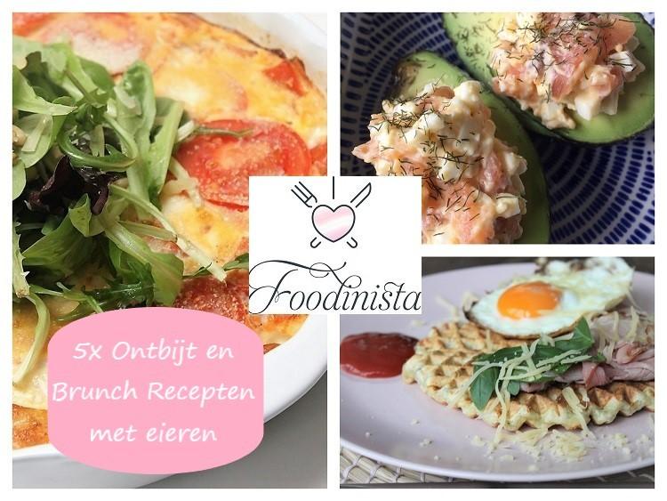 5x Ontbijt recepten met eieren - Tips van Receptenblog Foodinista