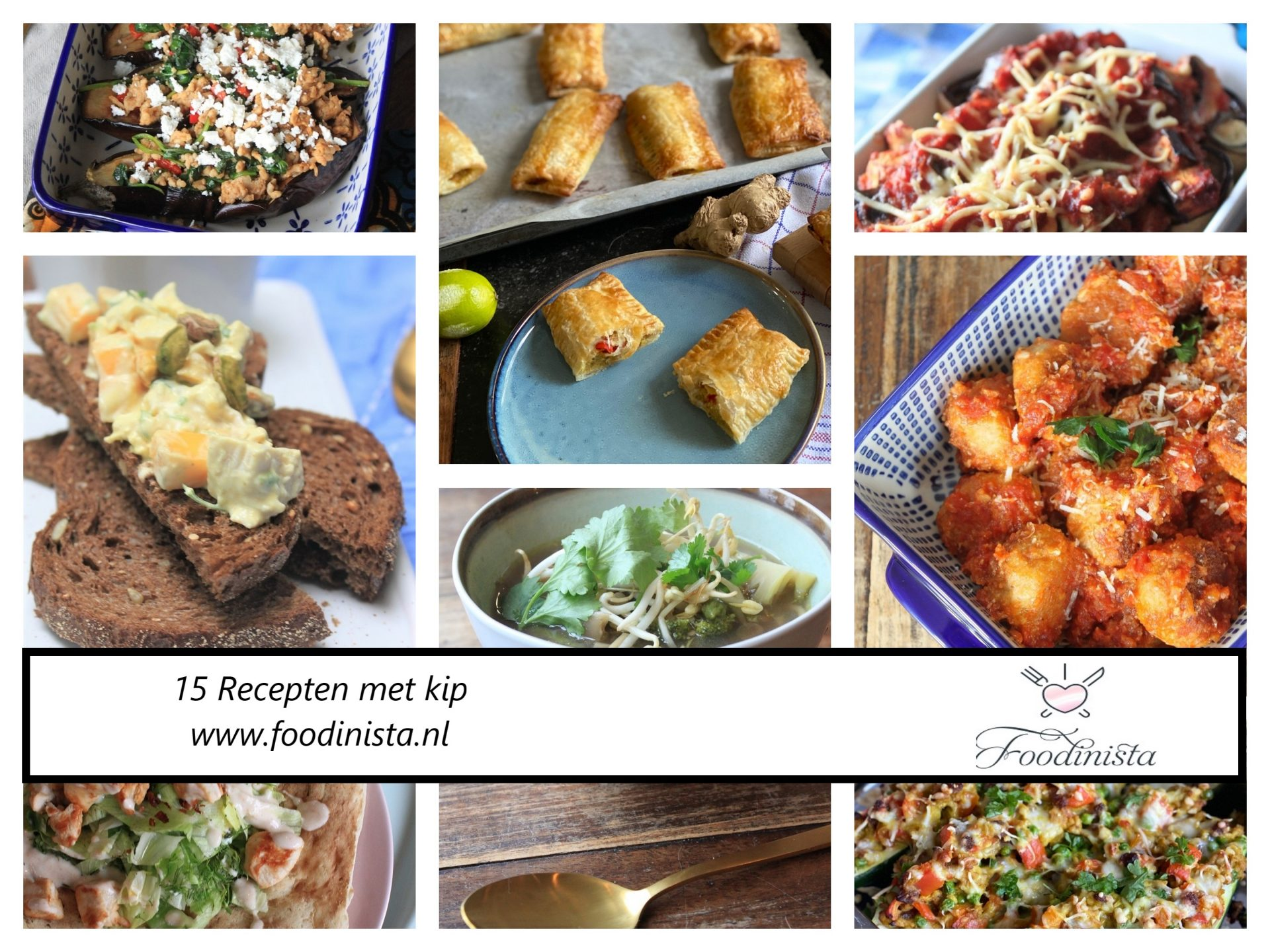 15x Kook ideeën met kip - Foodblog Foodinista