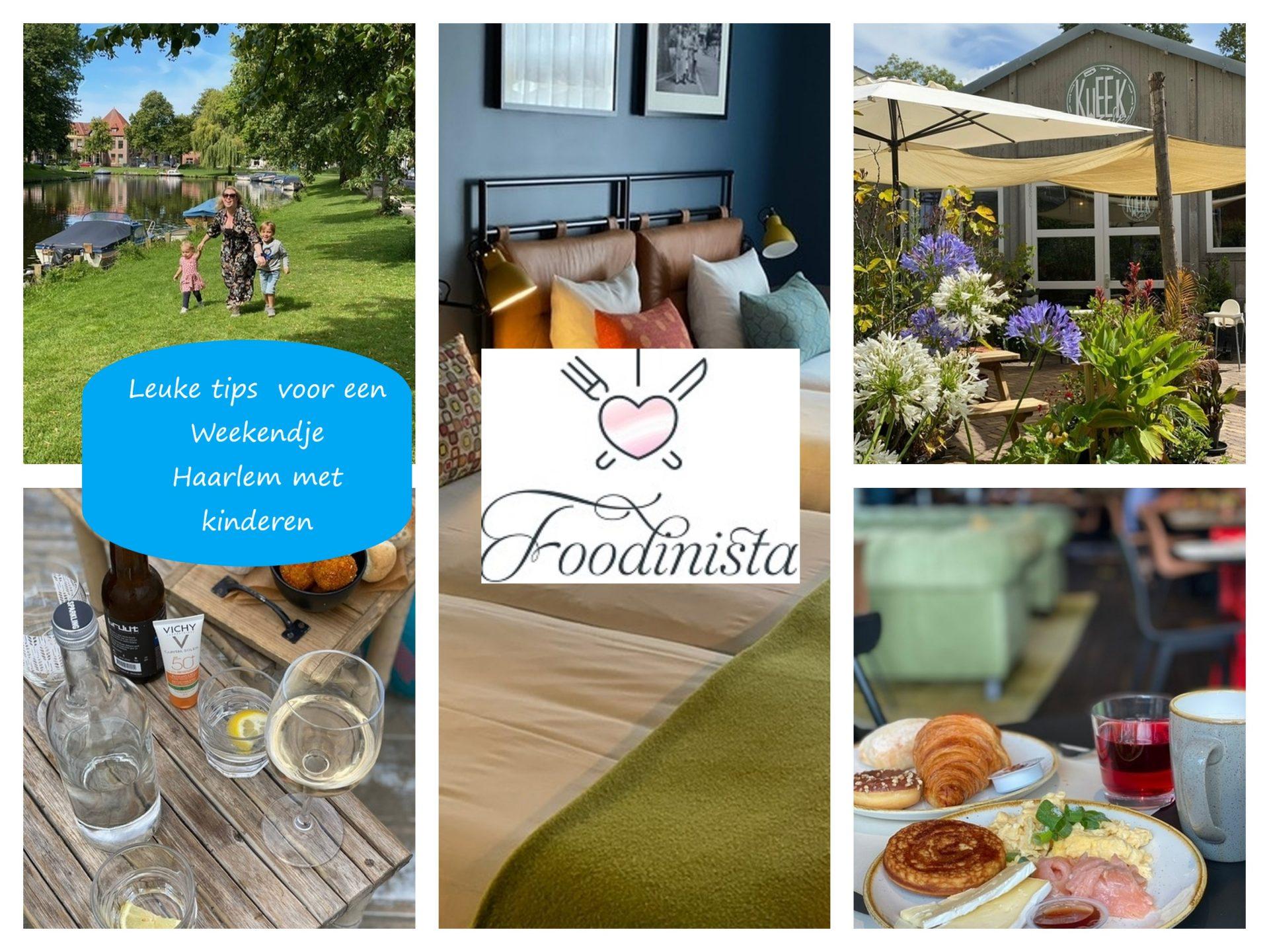 Weekendje Haarlem met het gezin - 5 Tips voor een weekendje weg - Foodinista