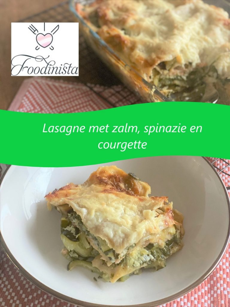 Lasagne recept met zalm, spinazie en courgette van Foodblog Foodinista