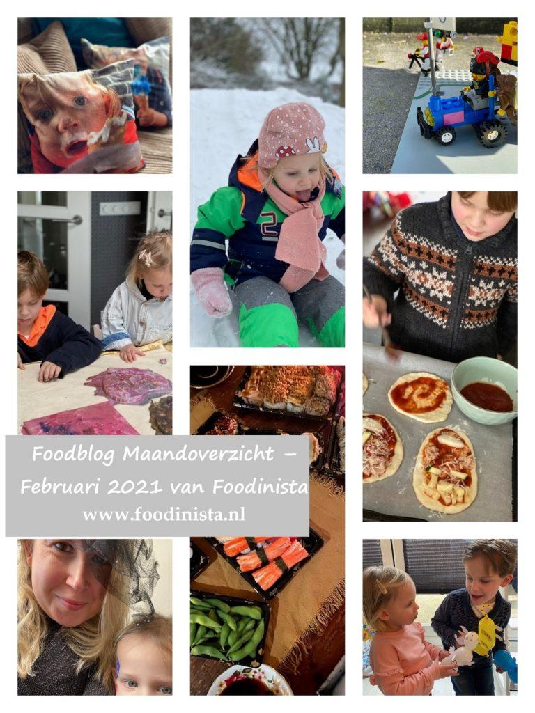 Foodblog Maandoverzicht – Februari 2021 van Foodinista - Wat hebben wij allemaal gedaan? - Foodblog Foodinista