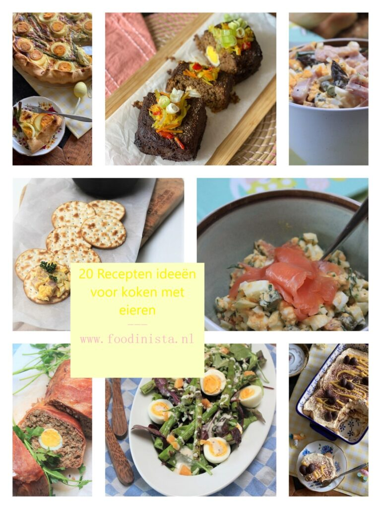 20 Recepten ideeën voor koken met eieren - Foodblog Foodinista