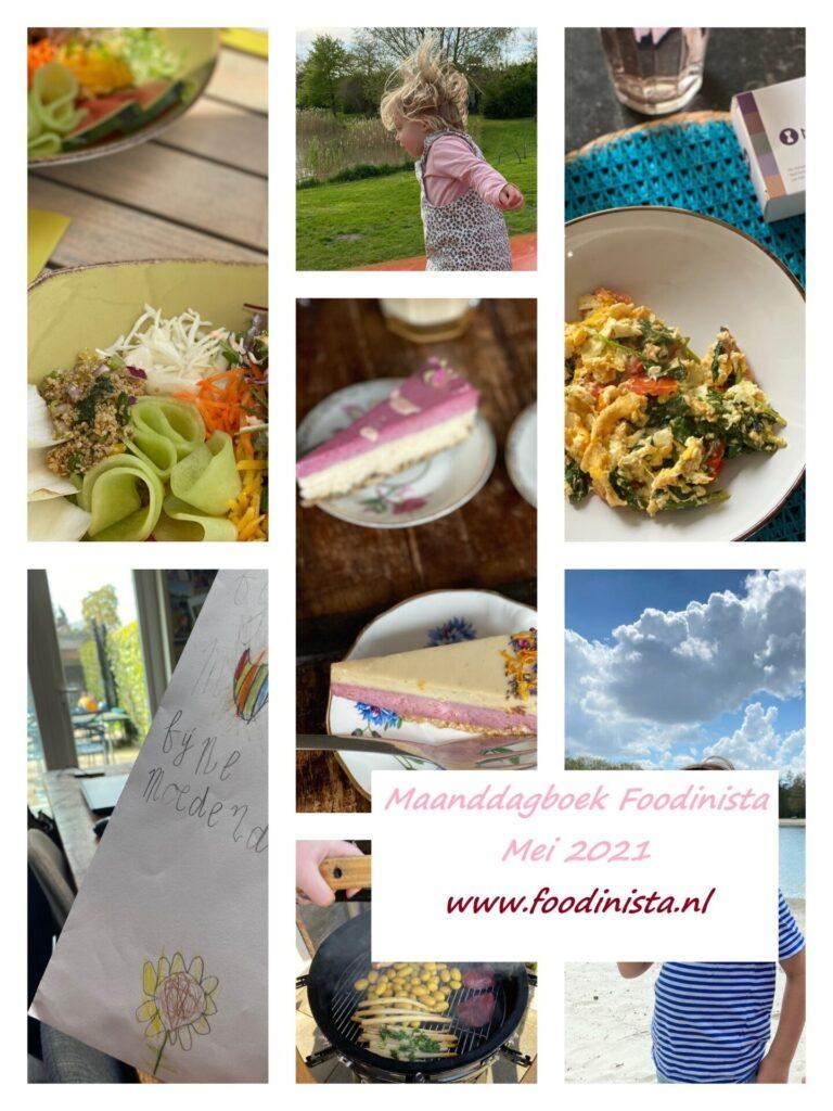 Nieuws, wat hebben we gedaan, kijk je mee? – Foodblog Maandoverzicht – Mei 2021 van Foodinista